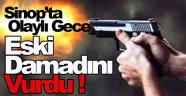 Sinop'ta silahlı yaralama!