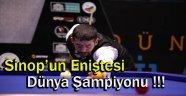 Sinop'un Eniştesi Dünya Şampiyonu !!!