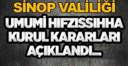 Sinop Valiliği Hıfzıssıhha Kurulu Kararını duyurdu.